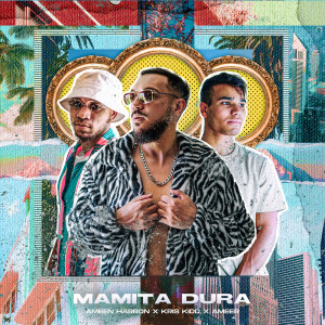 Album Mamita Dura from Ameen Harron
