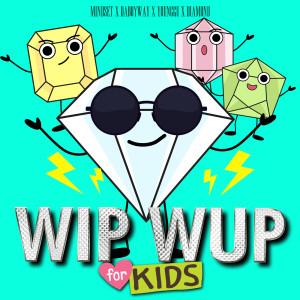 อัลบัม WIP WUP (For Kids) ศิลปิน MINDSET