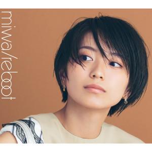 Miwa的專輯Reboot