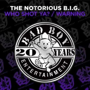 Album Who Shot Ya? / Warning from The Notorious B.I.G.