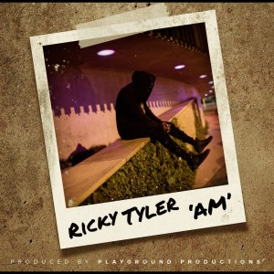 Album A.M from Ricky Tyler