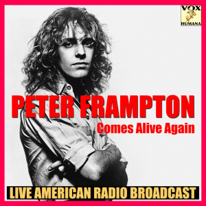 Album Comes Alive Again from Peter Frampton