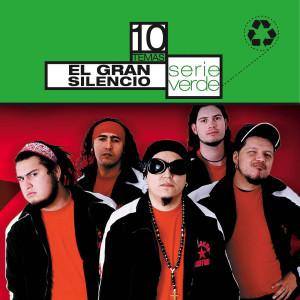 Serie Verde - El Gran Silencio 2007 El Gran Silencio