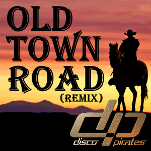 Album Old Town Road from Disco Pirates