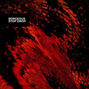 Borgeous的專輯Stop Drop