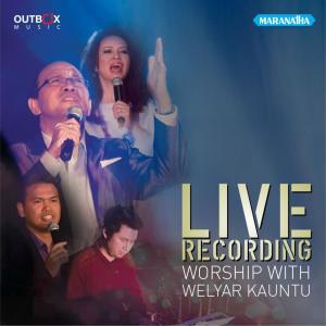Worship With Welyar Kauntu dari Welyar Kauntu