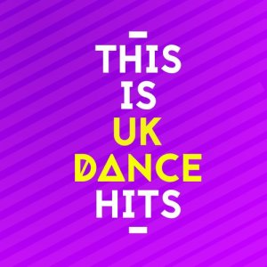 This Is Dance Music的專輯This Is Uk Dance Hits