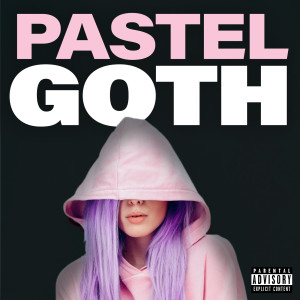 Pastel Goth 2017 Various Artists