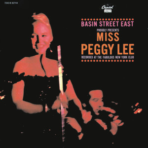 Basin Street Proudly Presents MIss Peggy Lee 2011 Peggy Lee