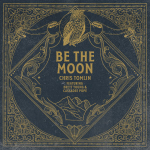 Album Be The Moon from Brett Young