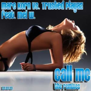 Album Call Me [The Remixes] from Trusted Playaz