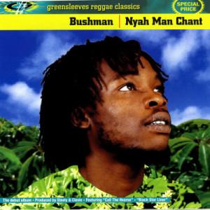 Album Nyah Man Chant from Bushman