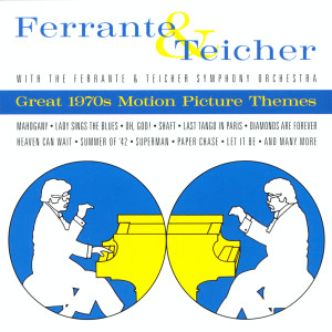 Great 1970's Motion Picture Themes 2001 Ferrante & Teicher