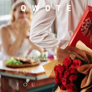 Qwote的專輯FALLING FOR YOU (Explicit)
