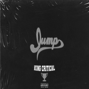 Album Jump from King Critical