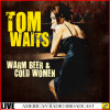 Tom Waits Album Warm Beer and Cold Women Mp3 Download