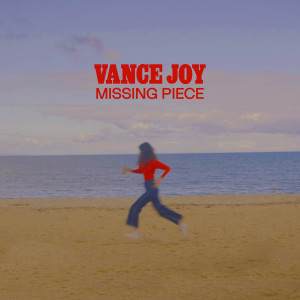 Vance Joy的專輯Missing Piece