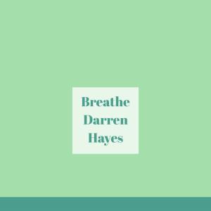 Breathe dari Darren Hayes
