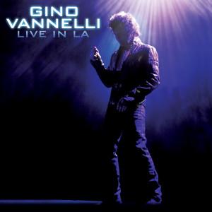 Album Live In LA from Gino Vannelli
