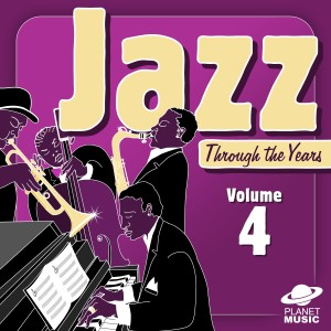 The Hit Co.的專輯Jazz Through the Years, Vol. 4
