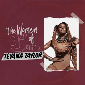 Album Women of Def Jam: Teyana Taylor (Explicit) from Teyana Taylor