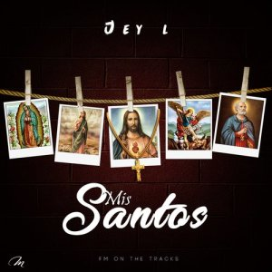 Listen to Mis Santos song with lyrics from Jey L
