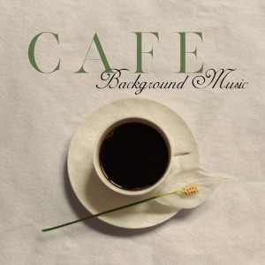 Album Cafe Background Music (Soul and Smooth Jazz (Chill Time for Pleasant Mood)) from Jazz Night Music Paradise