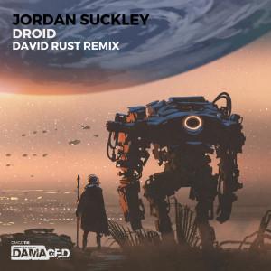 Droid (David Rust Remix) dari Jordan Suckley