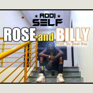 Album Rose and Billy (Explicit) from Addi Self