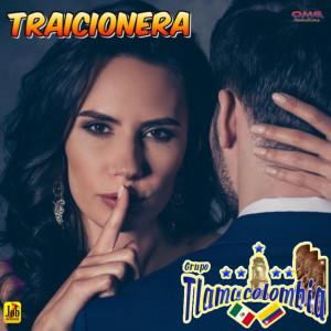 Album Traicionera from Grupo Tlamacolombia