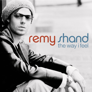 The Way I Feel 2001 Remy Shand
