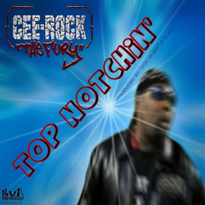 Album Top Notchin' from Cee Rock the Fury