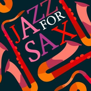 Album Jazz for Sax from Sounds of Love and Relaxation Music