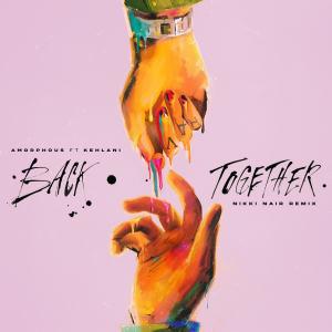 Album Back Together (Nikki Nair Remix) (Explicit) from Kehlani