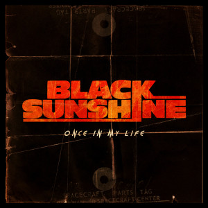 Album Once In My Life - Single from Black Sunshine