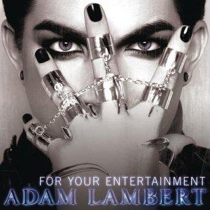 Adam Lambert的專輯For Your Entertainment