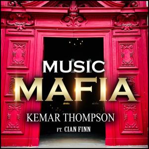 Album Music Mafia from Kemar Thompson