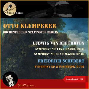 Otto Klemperer的專輯Ludwig van Beethoven: Symphony No. 1 in C Major, Op. 21 - Symphony No. 8 in F Major, Op. 93 - Friedrich Schubert: Symphony No. 8 in B Minor, D 759