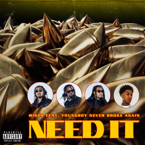 Listen to Need It song with lyrics from Migos