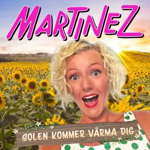 Album Solen kommer värma dig from Martinez