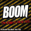 Black Hole Sun Album BOOM: The Biggest Metal Hits Mp3 Download