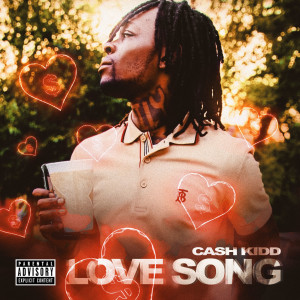 Album Love Song from Cash Kidd