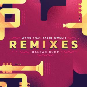 Album Aymo Remixes from Talib Kweli