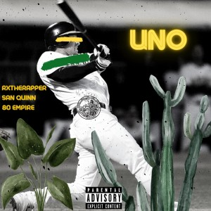Album Uno (Explicit) from San Quinn