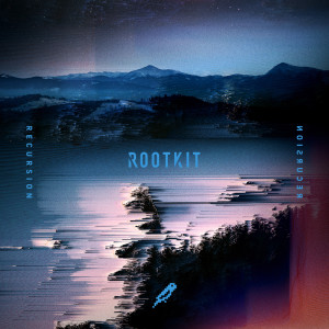 Rootkit的專輯Recursion (Explicit)