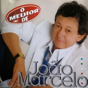Album João Marcelo - o Melhor De from João Marcelo