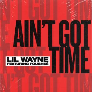 Album Ain't Got Time(Explicit) from Fousheé