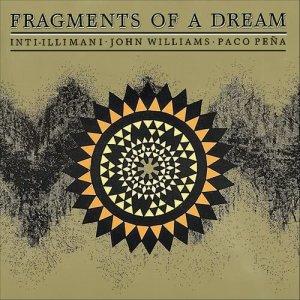 John Williams的專輯Fragments of a Dream