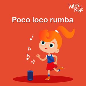Album Poco loco rumba from Alles Kids