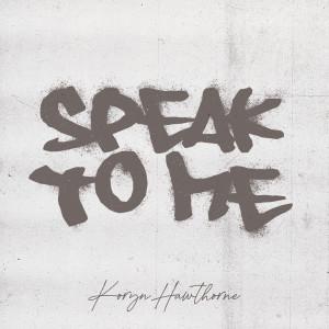 Album Speak To Me from Koryn Hawthorne